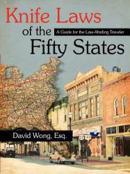 Knife Laws of the Fifty States - David Wong