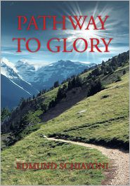 Pathway to Glory - Edmund Schiavoni