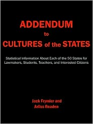 Addendum To Cultures Of The States: Statistical Information about Each of The 50 States For Lawmakers, Students, Teachers, And Interested Citizens - Jack Frymier, Arliss Roaden