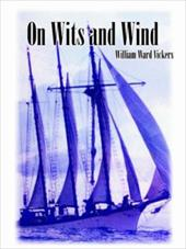 On Wits and Wind - Vickers, William Ward