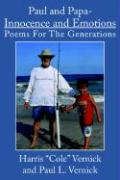 Paul and Papa-Innocence and Emotions: Poems for the Generations
