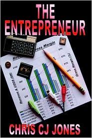 The Entrepreneur - Chris Cj Jones
