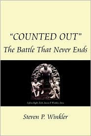 Counted Out: The Battle That Never Ends