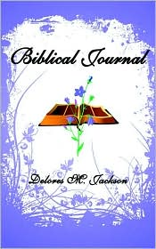 Biblical Journal - Delores M. Jackson