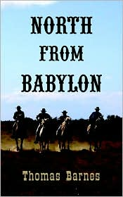 North From Babylon - Thomas Barnes