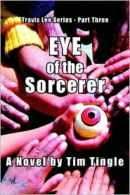 Eye of the Sorcerer - Tim Tingle