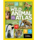 Nat Geo Wild Animal Atlas - National Geographic
