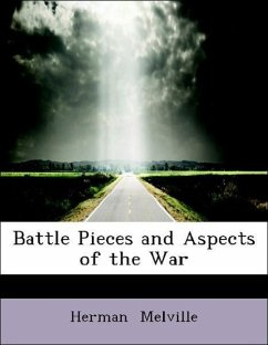 Battle Pieces and Aspects of the War - Melville, Herman
