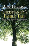 Christianity's Family Tree Participant's Guide - Adam Hamilton