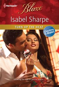 Turn Up the Heat - Isabel Sharpe