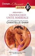 Untouched Until Marriage - Chantelle Shaw