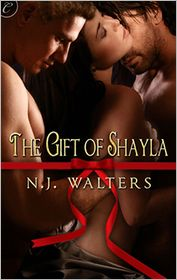 The Gift of Shayla - N. J. Walters