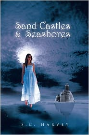 Sand Castles & Seashores - S.C. Harvey