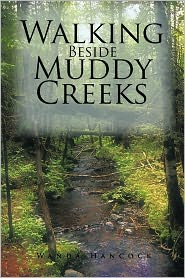 Walking Beside Muddy Creeks - Wanda Hancock