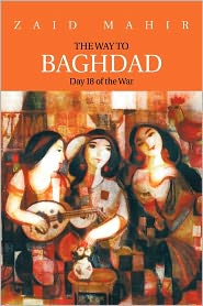 The Way to Baghdad: Day 18 of the War