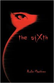 The Sixth - Rudie Martinez