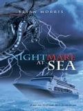 Nightmare at Sea - Morris, Brian