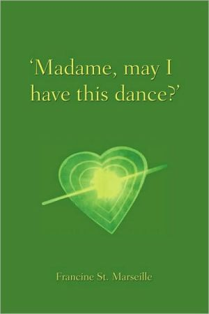 Madame, May I Have This Dance?