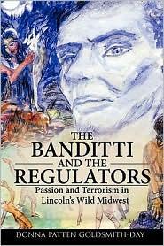 The Banditti And The Regulators - Donna Patten Goldsmith-Day