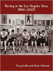 Boxing In The Los Angeles Area - Tracy Callis And Chuck Johnston