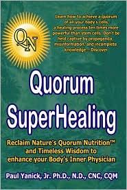 Quorum Superhealing - Paul Yanick