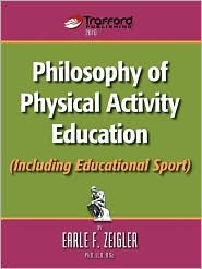 Philosophy of Physical Activity Education (Including Educational Sport)