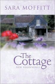 The Cottage - Sara Moffitt