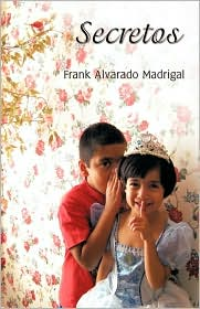 Secretos - Frank Alvarado Madrigal