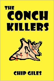The Conch Killers - Chip Giles