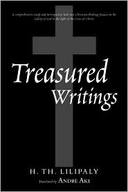 Treasured Writings - H. Th Lilipaly, Andre Aki (Translator)