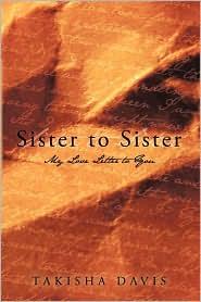 Sister To Sister - Takisha Davis