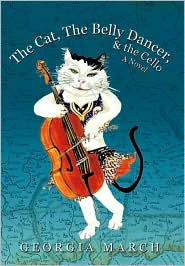 The Cat, the Belly Dancer, and the Cello: A Novel