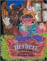 Herbert: The Big Head - Braxton Tyler