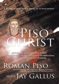 Piso Christ - Roman Piso with Jay Gallus