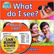 What do I see? - CD + PB Book - Package - Bobbie Kalman