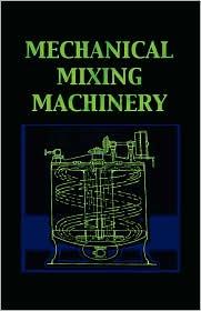 Mechanical Mixing Machinery - Leonard Carpenter