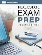 Pennsylvania Re Exam Prep, 4th Edition