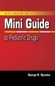 Nurse's Mini Guide to Pediatric Drugs - George Spratto