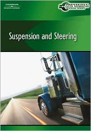 Professional Truck Technician Training Series: Suspension and Steering Computer Based Training (CBT) - Cengage Learning, Delmar
