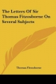 Letters of Sir Thomas Fitzosborne on Several Subjects - Thomas Fitzosborne