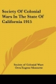 Society of Colonial Wars in the State of California 1915 - Society of Colonial Wars