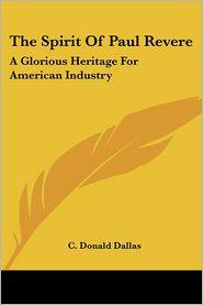 The Spirit Of Paul Revere - C. Donald Dallas
