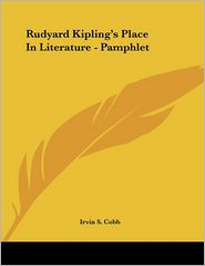Rudyard Kipling's Place in Literature - Pamphlet - Irvin S. Cobb
