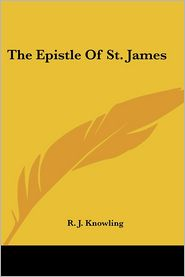The Epistle Of St. James - R. J. Knowling (Introduction)