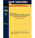 Studyguide for International Business Law and Its Environment by Schaffer, Richard, ISBN 9780324649673 - Cram101 Textbook Reviews