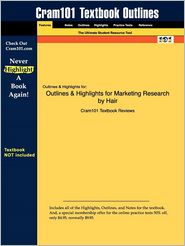 Outlines & Highlights For Marketing Research By Hair, Isbn