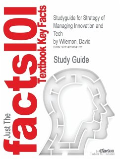 Studyguide for Strategy of Managing Innovation and Tech by Wilemon, David, ISBN 9780132303835 - Cram101 Textbook Reviews