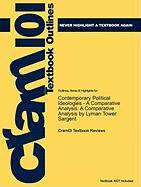 Studyguide for Contemporary Political Ideologies - A Comparative Analysis: A Comparative Analysis by Lyman Tower Sargent, ISBN 9780495569398 (Cram101 Textbook Outlines)