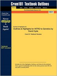 Outlines & Highlights For Intro To Genetics By David Hyde, Isbn - Cram101 Textbook Reviews