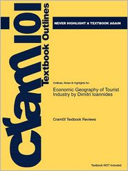 Studyguide for the Economic Geography of the Tourist Industry: A Supply-Side Analysis by (Editor), Dimitri Ioannides, ISBN 9780415164122 - Cram101 Textbook Reviews
